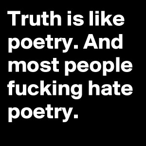 Truth and Poetry